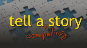 tell-a-compelling-story-image