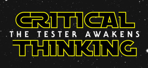 critical-thinking-tester-awakens